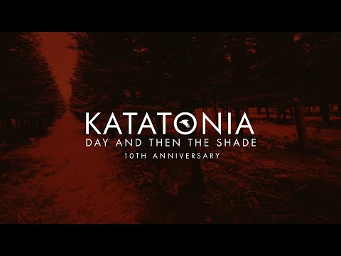 Katatonia - Day And Then The Shade (2009) [HD 720p]
