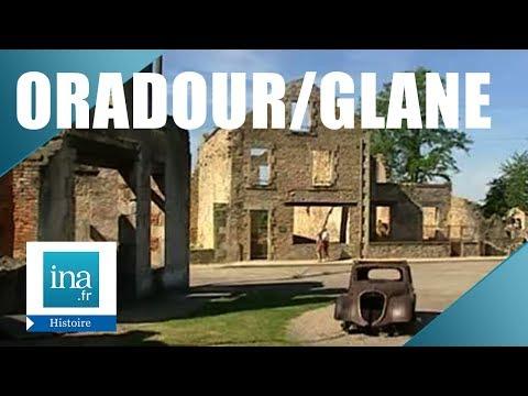 Oradour-sur-Glane : les deux villages - Archive INA