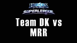 Team DK vs MRR - OGN SuperLeague - 25/08/2015