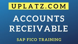 Accounts Receivable | SAP FICO | SAP Finance and Controlling Certification Training Course Tutorial