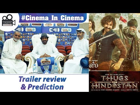 Thugs of Hindostan - Trailer review and prediction (with English Sub) | توغس أوف هندوستان