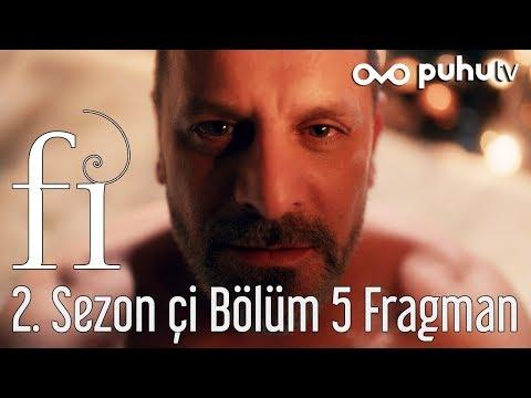 Fi 2. Sezon Çi 5. Bölüm Fragmanı