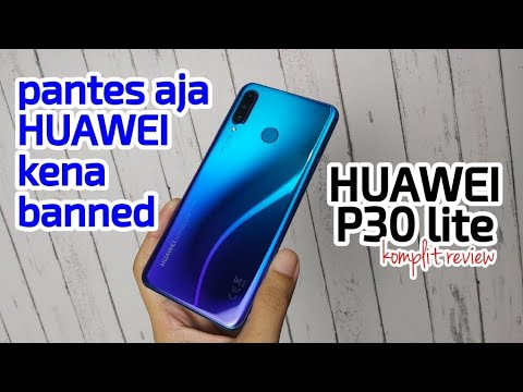 pantesan kena banned - Huawei P30 Lite review