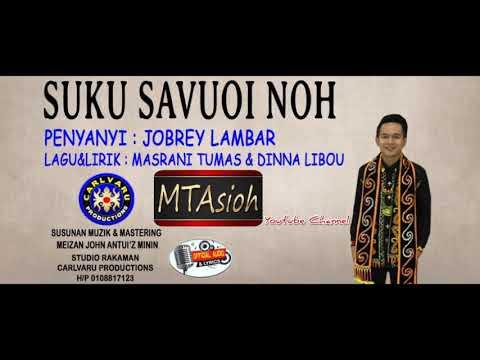 JOBREY LAMBAR~Official Audio&Lyrics|SUKU SAVUOI NOH