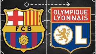 Barcelona vs Lyon, Champions League 2019, Round of 16, 2nd Leg - TACTICAL PREVIEW