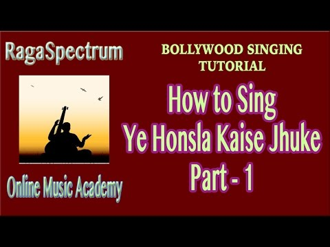 Video How To Sing YE HONSLA KAISE JHUKE (BILAVAL - Part 1) | RagaSpecrtum OMA download in MP3, 3GP, MP4, WEBM, AVI, FLV January 2017