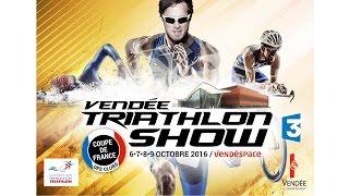 Mouilleron le Captif France  city pictures gallery : Vendée Triathlon Show - le 8 octobre 2016 au Vendéspace - Mouilleron-le-Captif