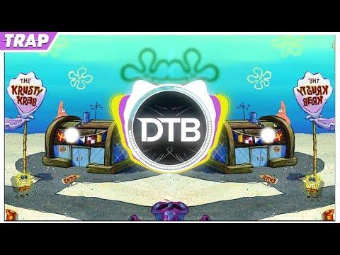 SpongeBob - Krusty Krab (2019 Trap Remix)