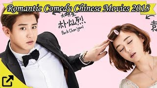 Top 50 Romantic Comedy Chinese Movies 2018