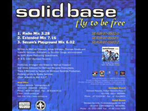 SOLID BASE - Fly To Be Free (audio)