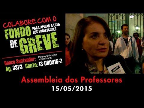 Assembleia dos Professores 15/05/2015 - Fundo de Greve