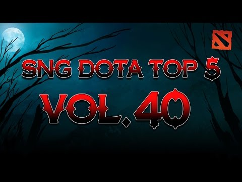 SNG Dota Top 5 vol.40