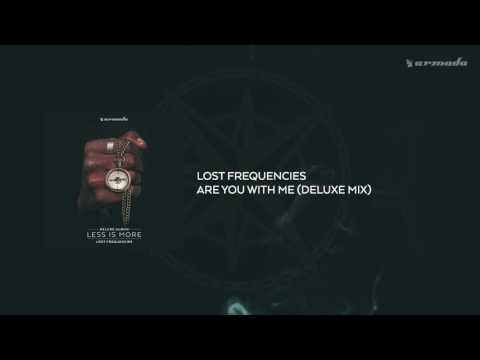Lost Frequencies - Are You With Me (Deluxe Mix)