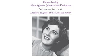Remembering Alice Aghavni (Hamparian) Kasbarian