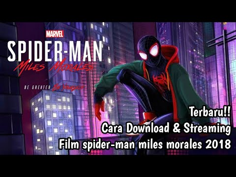 Tutorial Cara Download Film Spiderman Into the Spider Verse Miles Morales Full Movie HD   Gampang!
