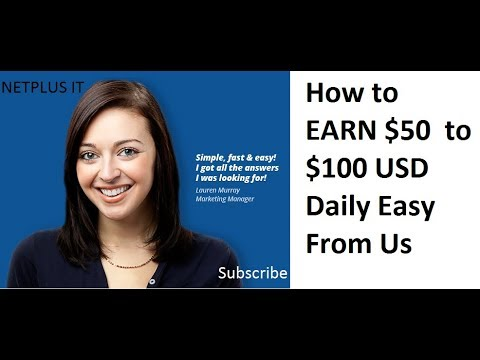 How to EARN $50  to $100 USD Daily Easy From Us || MAKE $50 RIGHT NOW ONLINE