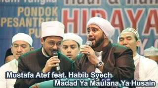 Video Madad Ya Maulana Ya Husain - Mustafa Atef & Habib Syech - Lirboyo Bersholawat (Terbaru) MP3, 3GP, MP4, WEBM, AVI, FLV Juni 2018
