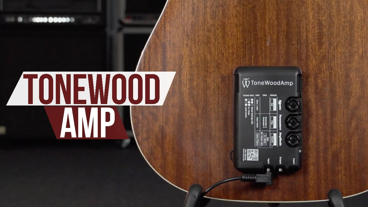Tonewood Amp – An Amazing Acoustic Guitar Enhancement