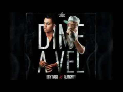 Dime a Vel_Brytiago Feat Almighty