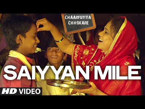 Saiyyan Mile VIDEO Song - Chaarfutiya Chhokare - T-SERIES