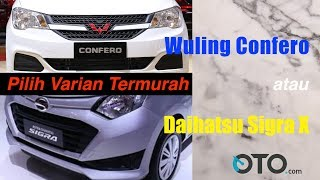 Download Video Wuling Confero vs Daihatsu Sigra X | Review | Adu Varian Termurah | OTO.com MP3 3GP MP4