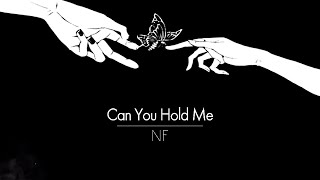 [한글번역] NF - Can You Hold Me