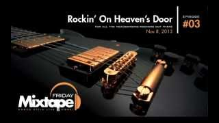 Nonton Friday Mixtape   Episode 0003   Rockin  On Heaven S Door Film Subtitle Indonesia Streaming Movie Download