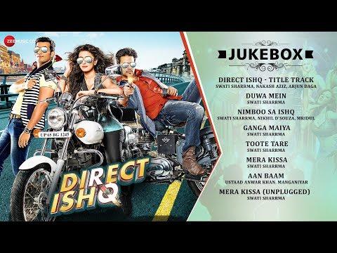Direct Ishq - Audio Jukebox
