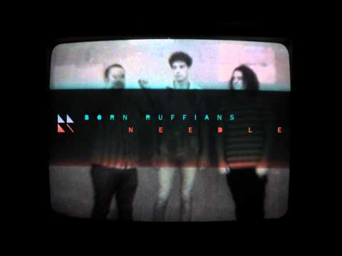 needle - Paper Bag Records 2013 - Born Ruffians.