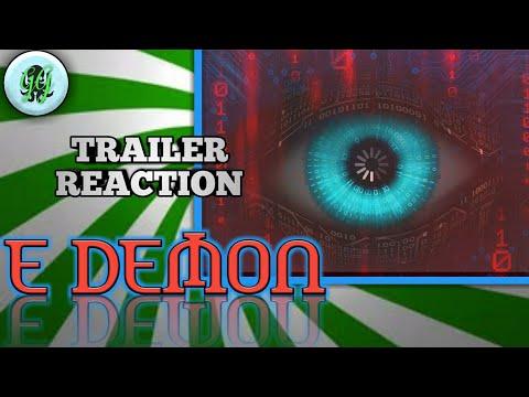 E Demon, Official Horror Trailer, Reaction! HD.(2018)