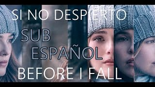 Nonton Before I Fall Trailer | Si No Despierto SUBTITULOS ESPAÑOL Film Subtitle Indonesia Streaming Movie Download