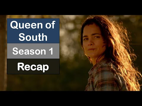 Queen of South Season 1 Recap
