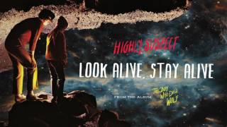 Highly Suspect - Look Alive, Stay Alive [Audio Only]
