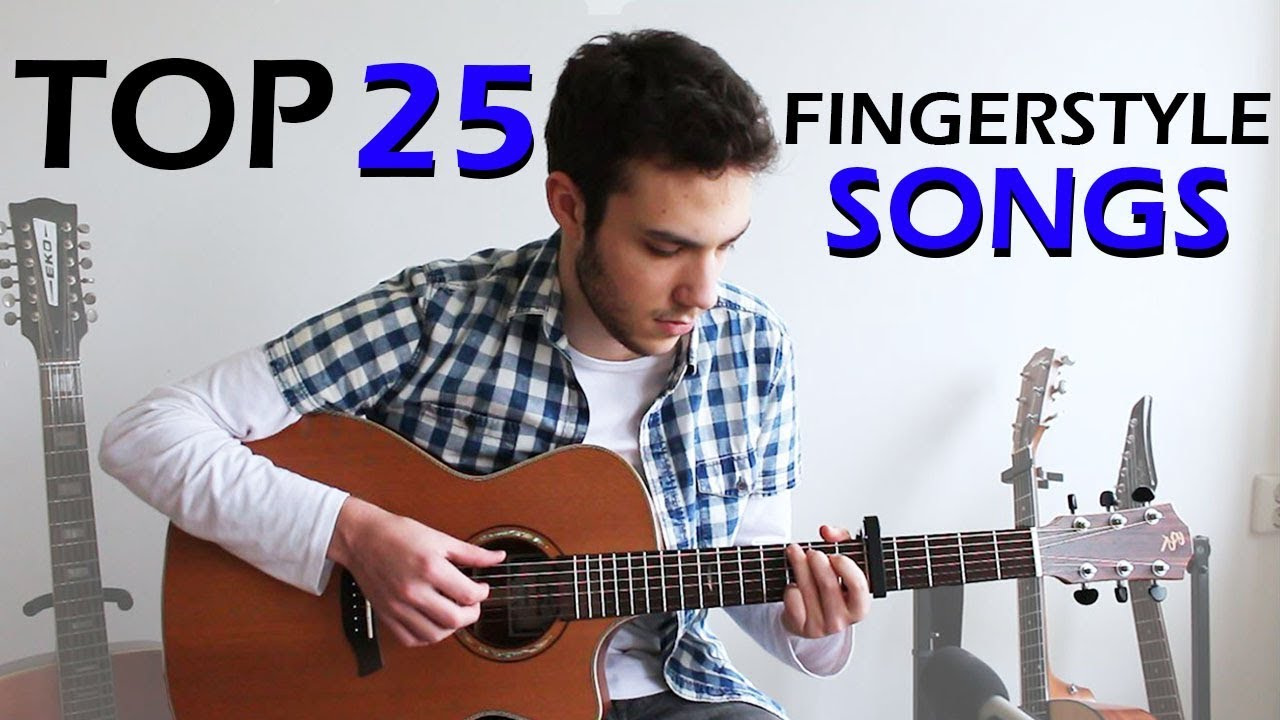 TOP 25 – Cool FINGERSTYLE Guitar Songs (pt. 2)