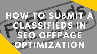 How to submit a Classifieds in SEO Offpage Optimization