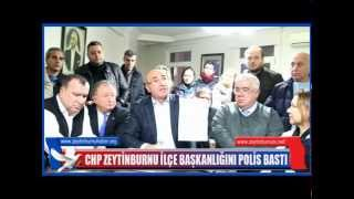 CHP Zeytinburnuİlçe Başkanlığını Polis Bastı 2