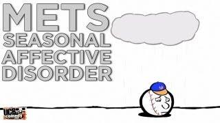 Mets Seasonal Affective Disorder