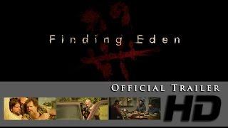 Finding Eden - Official Trailer