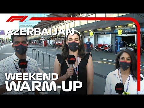Weekend Warm-Up! 2021 Azerbaijan Grand Prix