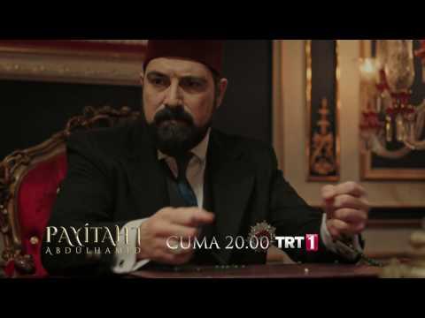 Payitaht Abdülhamid 5. Bölüm 2. Fragmanı