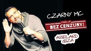 CZARNY MC - Abelard Giza
