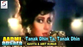 Tanak Dhin Ta Tanak Dhin To  Amit Kumar Kavita  Aadmi Aur Apsara  Chiranjeevi Sridevi