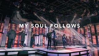 Video David & Nicole Binion - My Soul Follows Feat. Travis Greene (Official Live Video) MP3, 3GP, MP4, WEBM, AVI, FLV Oktober 2018
