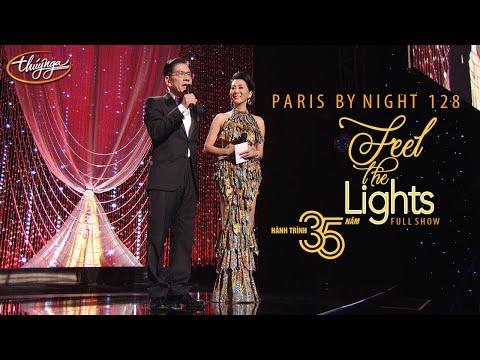 Paris By Night 128 - Hành Trình 35 Năm (Phần 3) Full Program - Thời lượng: 5 giờ.