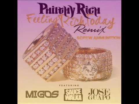 Philthy Rich Feeling Rich Today Remix Ft. Migos, Sauce Walka, Jose Guapo(@ScrewAmmunition)