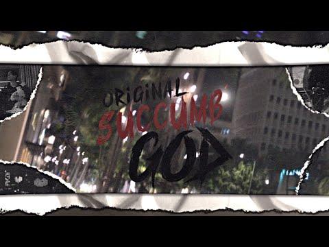 Original God - Succumb (Official Music Video)