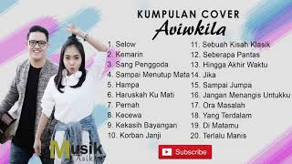 Video Kumpulan Cover #Aviwkila terbaru 2018 ( Selow, Kemarin, Sampai Menutup Mata) MP3, 3GP, MP4, WEBM, AVI, FLV Januari 2019