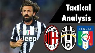 Andrea Pirlo • The Regista • Tactical Analysis