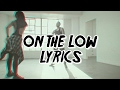 Download Video Common Kings - On The Low LYRICS