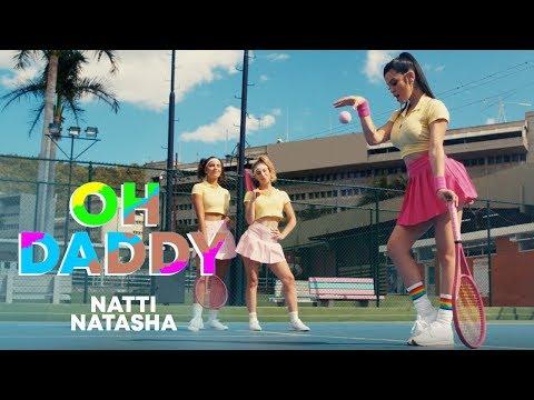 Natti Natasha - Oh Daddy [Official Video] видео